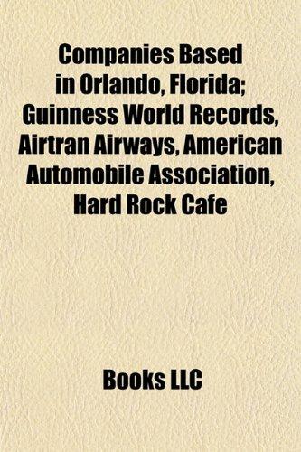 companies-based-in-orlando-florida-airtran-airways-american-automobile-association-hard-rock-cafe-da