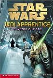 Star Wars: Jedi Apprentice #15: The Death Of Hope (0439139341) by Watson, Jude
