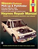 Nissan Pickups and Pathfinder, 1980-1997 (Haynes Manuals)