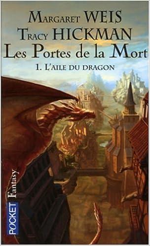 Margaret Weis & Tracy Hickman - Les Portes de la Mort vol.1 - L'Aile du Dragon 51QESS7ER5L._SX302_BO1,204,203,200_