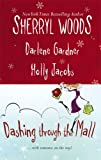 Dashing Through the Mall: Santa, Baby / Assignment Humbug / Deck the Halls (Harlequin Signature Select)