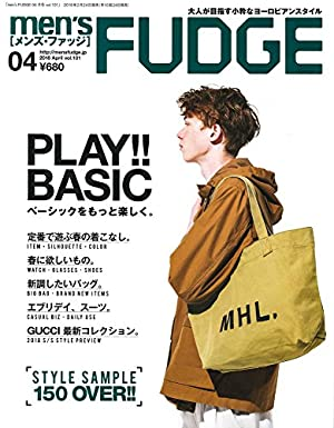 men's FUDGE -メンズ ファッジ- 2018年4月号