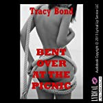 Bent Over at the Picnic: A Public BDSM Erotica Story (Tracy's Submissives in Training) | Tracy Bond