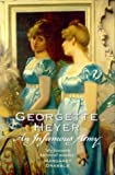 An Infamous Army - Miss Georgette Heyer