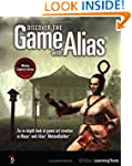 Discover the Game with Alias: An In-D...