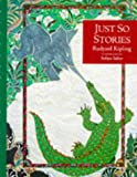 Just So Stories Set : For Little Children (1857939042) by Kipling, Rudyard