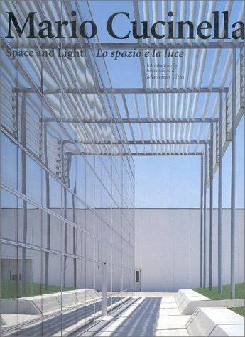 Mario Cucinella: Space and Light (Talenti) (Italian Edition)