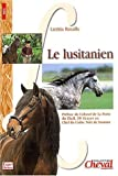 echange, troc Laetitia Bataille - Le lusitanien
