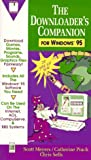 The Downloader's Companion for Windows 95 (0135200245) by Meyers, Scott