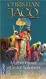 echange, troc Christian Jacq - Maître Hiram et le roi Salomon