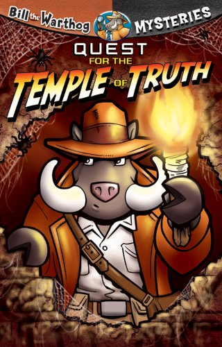 Quest for the Temple of Truth (Bill the Warthog Mysteries)