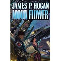 Moon Flower: N A (Baen Science Fiction) by James P. Hogan