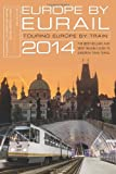img - for Europe by Eurail 2014: Touring Europe by Train book / textbook / text book