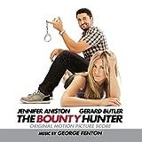 The Bounty Hunter (Original Motion Picture Score)