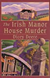 img - for The Irish Manor House Murder: A Torrey Tunet Mystery (Torrey Tunet Mysteries) book / textbook / text book