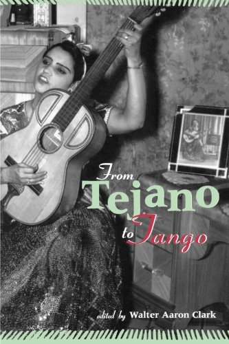 from tejano to tango essays on latin american popular music Viral creativity: a memetic treatment of the music of andre abujamra and karnak  jp murphy from tejano to tango: essays on latin american popular music,.