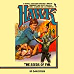The Seeds of Evil (       UNABRIDGED) by Dan Streib Narrated by Chris Sorensen