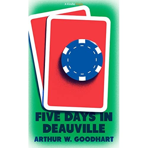 Image: Five Days in Deauville: Arthur W. Goodhart