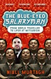 The Blue-Eyed Salaryman: From World Traveller to Lifer at Mitsubishi