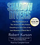 Shadow Divers: The True Adventure of...