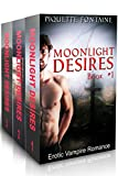 Erotic Romance Box Sets: Moonlight Desires Complete Series (Books 1, 2, &3) (Paranormal Erotic Romance Series, Erotic Romance Bundle, Vampire Romance Boxed Set)