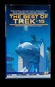 The Best of Trek #15 (Star Trek) by Walter Irwin and G. B. Love