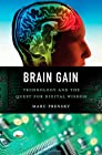 Brain Gain: Technology and the Quest for Digital Wisdom