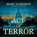 Act of Terror (       UNABRIDGED) by Marc Cameron Narrated by Tom Weiner