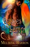 Desires of the Lamp: Volume One