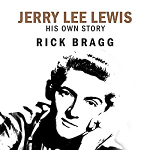 Jerry Lee Lewis: His Own Story Audiobook