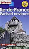 echange, troc Dominique Auzias, Collectif - Le Petit Futé Ile-de-France Paris et environs