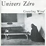 Univers Zero Crawling Wind Other Swing