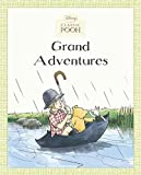 Grand Adventures (Disney Classic Pooh)