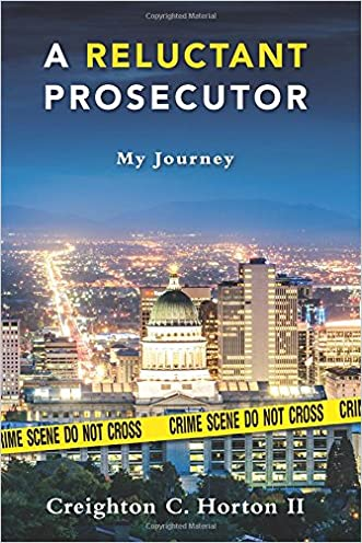 A Reluctant Prosecutor: My Journey