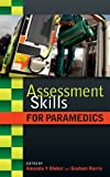 Assessment Skills For Paramedics