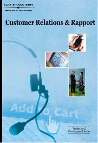 Customer Relations & Rapport: Professional Development Series