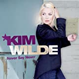 Never Say Neverby Kim Wilde