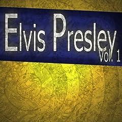 Elivs Presley, Vol.1 (The Complete Elvis Collection)