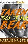 Taken By The Bear: BBW Billionaire Be...
