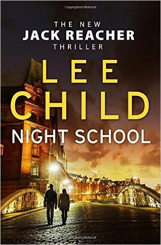 Image for [By Lee Child] Night School: (Jack Reacher 21) (Hardcover)?2016?by Lee Child (Author) [1857]