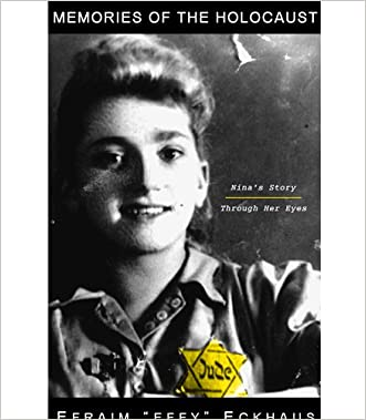Memories of the Holocaust: Nina's Story, Through Her Eyes