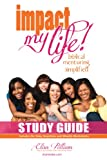 Impact My Life Study Guide: Biblical Mentoring Simplified
