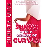 Sunny with a Chance of Curves (BBW Erotic Romance)