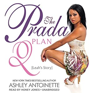 The Prada Plan 2: Leah's Story | [Ashley Antoinette]