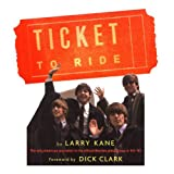 A Ticket to Ride: Inside the Beatles' 1964 Tour That Changed the World Amazon.com