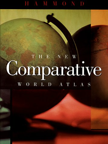 The New Comparative World Atlas (Hammond New Comparative World Atlas)
