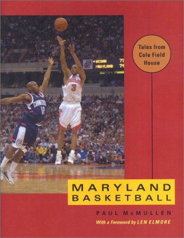 Maryland Basketball: Tales from Cole Field House