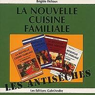 La nouvelle cuisine familiale par Brigitte Fichaux