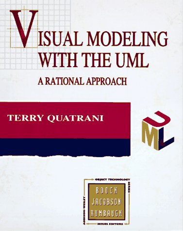 Visual Modeling With Rational Rose and Uml (Addison-Wesley Object Technology Series)