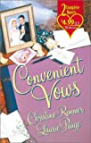 Convenient Vows (2 novels in 1) (0373217188) by Christine Rimmer